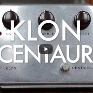 All About the Klon Centaur Overdrive and the Best Klon Clones