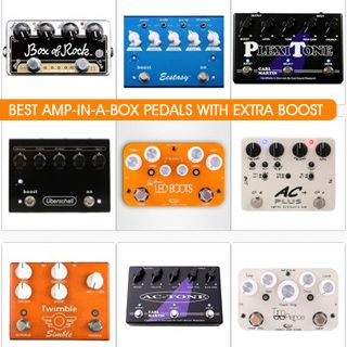 Best Amp in a Box pedals with extra Boost in 2019 – Compare prices and tone