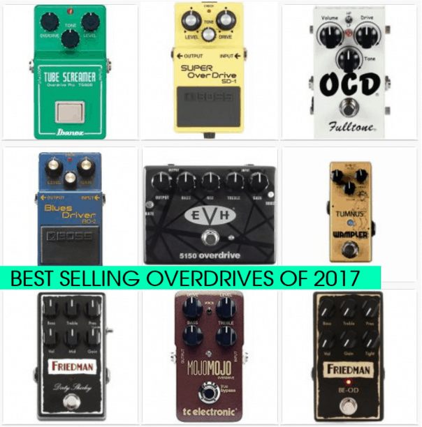 Best Selling Overdrive Pedals 2017