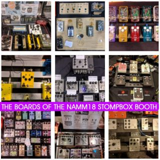 All the boards at the NAMM 2018 Stompbox Booth!