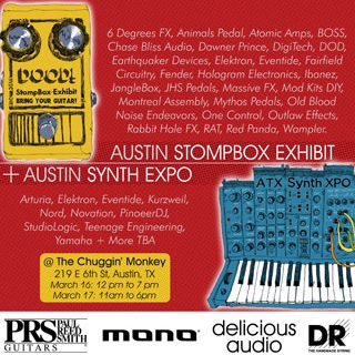 Austin Stompbox and Synth Expo 2018! March 16/17 in Downtown Austin!