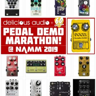 NAMM 2019 PEDAL MARATHON! All the Videos of the New Pedals