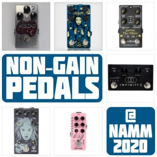 New, Non-Gain Pedals Released at NAMM 2020
