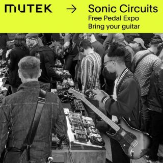 Sonic Circuits is the Montreal Pedal & Synth Expo with MUTEK