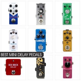 Best Mini Delay Pedals in 2021: Compare Price and Features