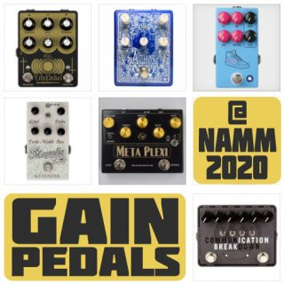 New Gain Pedals released at NAMM 2020