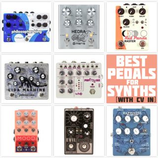 The Best Pedals for Synths with CV in/out in 2021
