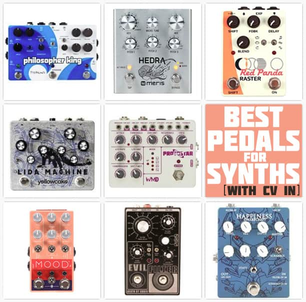 Best pedals for Synths