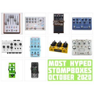 The Monthly StompBuzz: the Hottest Pedals in October 2020