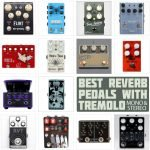 Best Pedals with Reverb