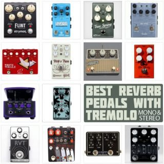 Best Reverb Pedals with Tremolo in 2021 – Top Mono & Stereo Effects