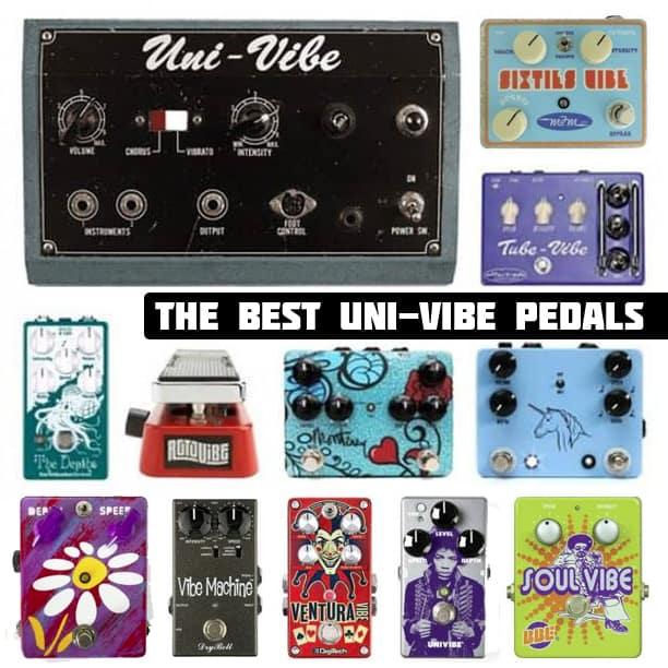 Best Uni-Vibe Pedals