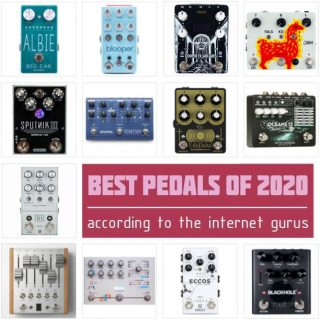 The Best Guitar Pedals of 2020 [according to the internet experts]