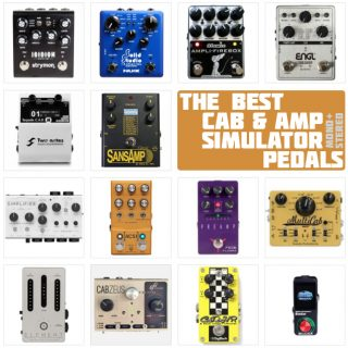 The Best Amp Modeler Pedals and Cab Simulators in 2021