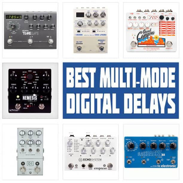 Best Multi-Mode Delay Pedals