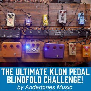 Klon Centaur and Klones Top 10: The Andertones' Blindfolded Challenge