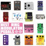 Best Ring Modulator Pedals