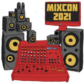 MixCon 2021 is On: FREE Mixing Masterclasses Online, Starting July 7th