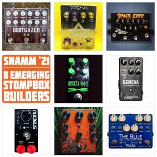 8 Emerging Builders at Delicious Audio's 2021 SNAMM Pedal Booth