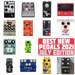 Best New FX Pedal Releases | July 2021