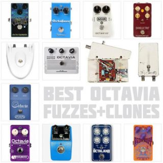 The Best Octavia Fuzz Pedals in 2021: Clones and Evolutions