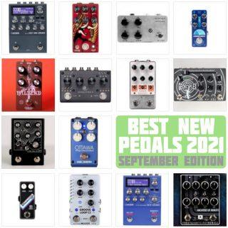 Best New Pedals   September 2021